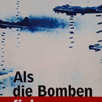 """Ausstellung """"Ostpreußen – Als die Bomben fielen"""""""