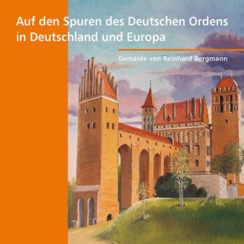 Aussstellungskatalog Spuren des Deutschen Ordens